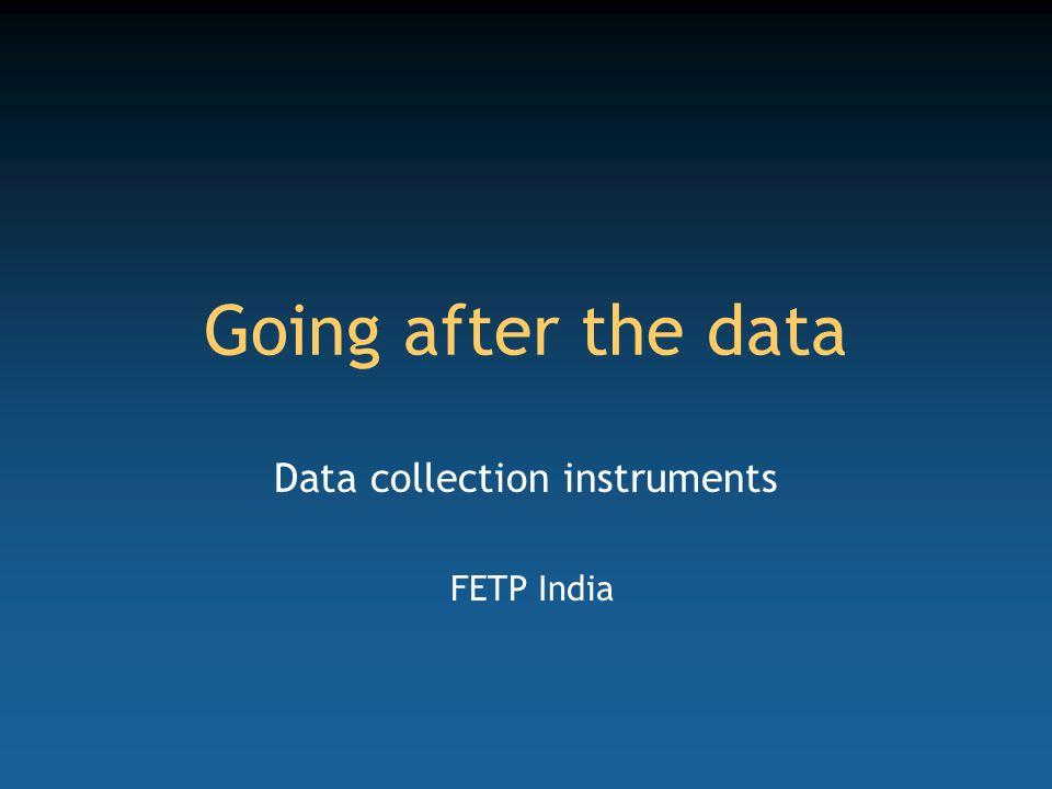 Data collection instruments FETP India