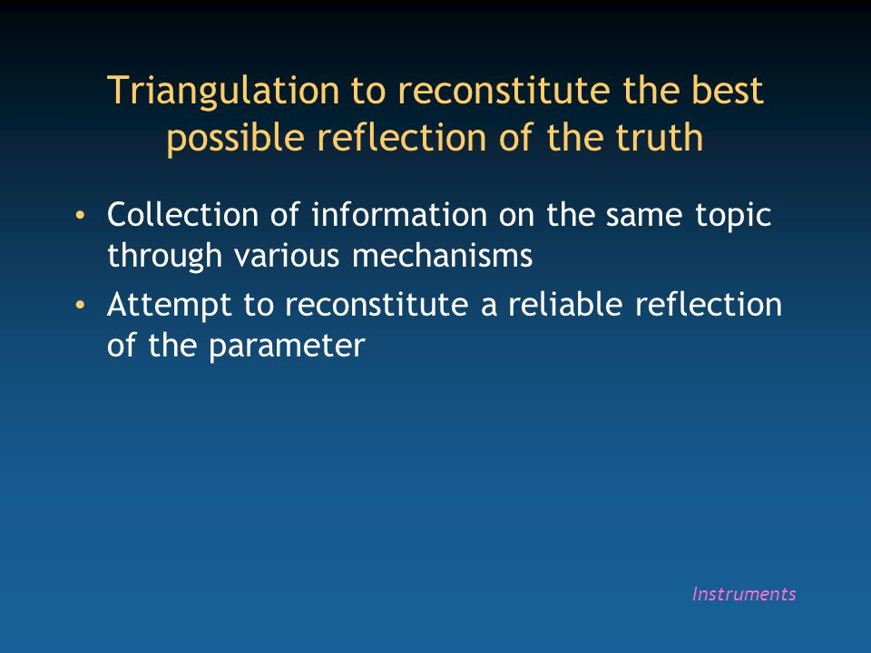 Triangulation to reconstitute the best possible reflection of the truth