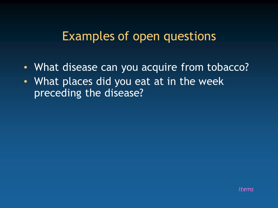 Examples of open questions