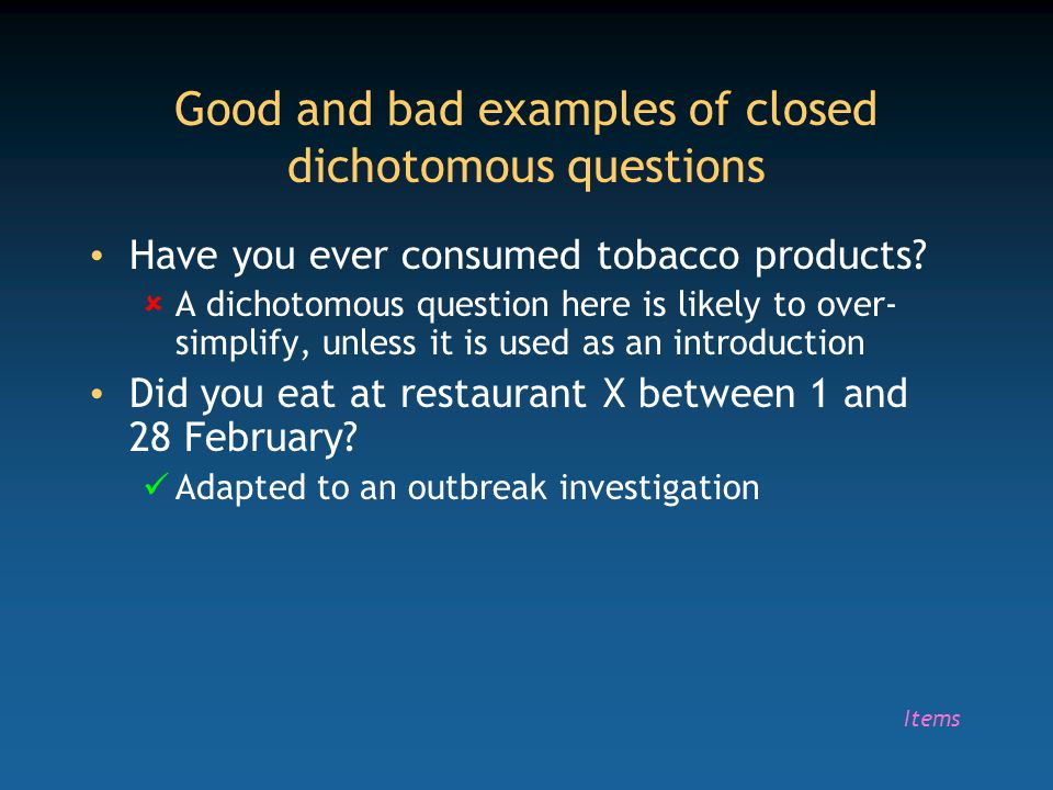 Good and bad examples of closed dichotomous questions