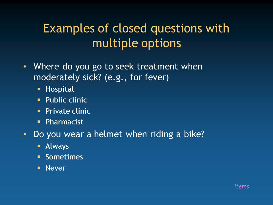 Examples of closed questions with multiple options