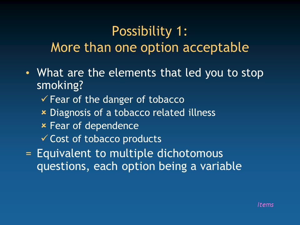 Possibility 1: More than one option acceptable