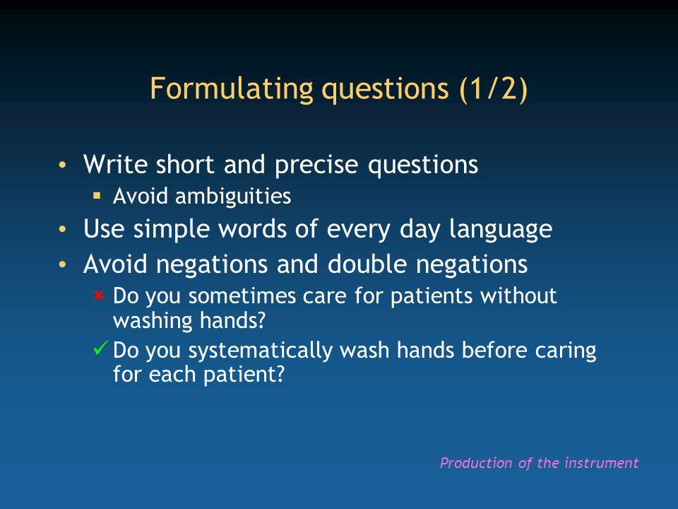 Formulating questions (1/2)