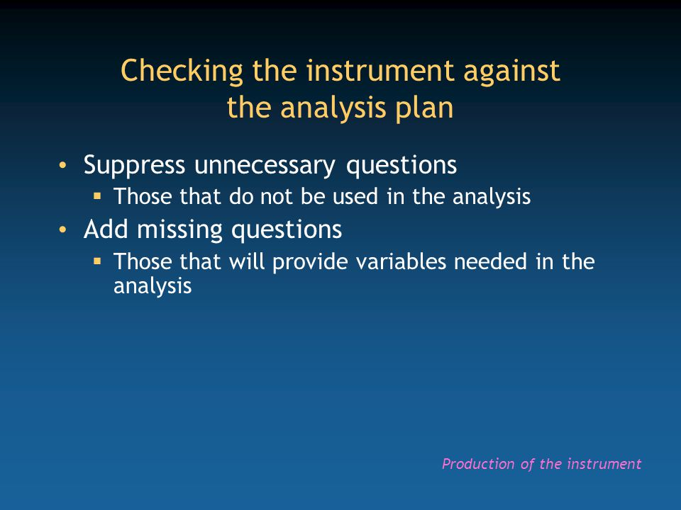Checking the instrument against the analysis plan