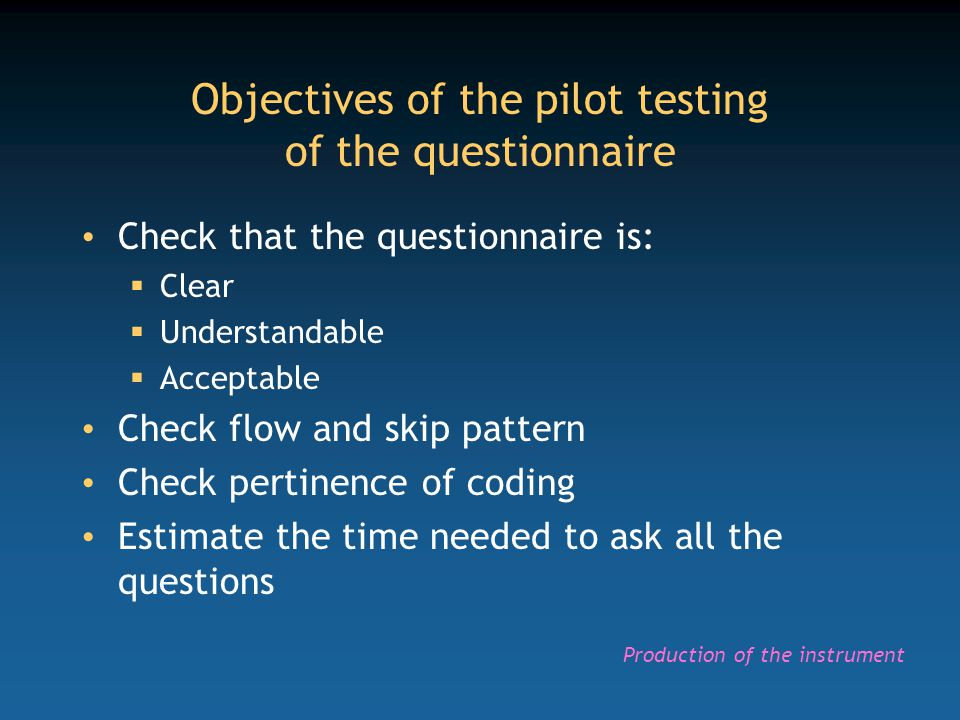 Objectives of the pilot testing of the questionnaire