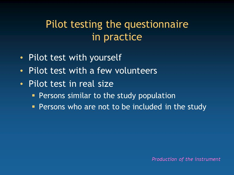 Pilot testing the questionnaire in practice