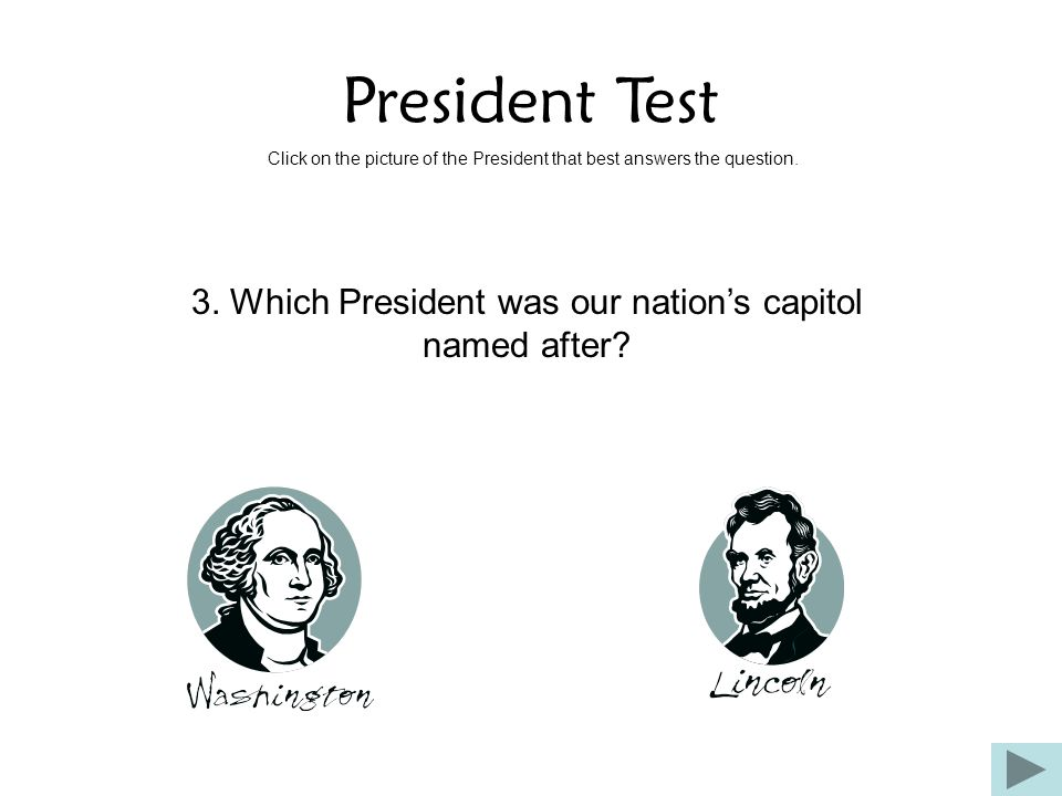 3. Which President was our nation's capitol named after