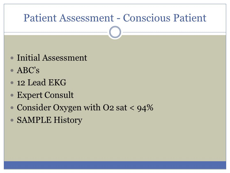 Patient Assessment - Conscious Patient