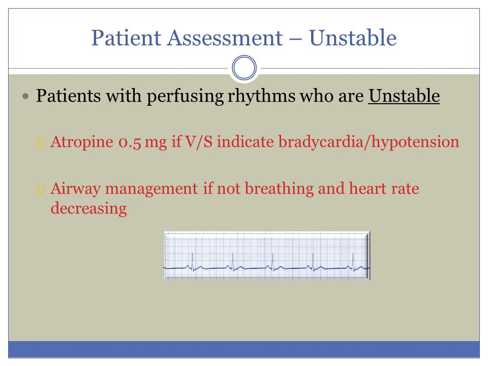 Patient Assessment – Unstable