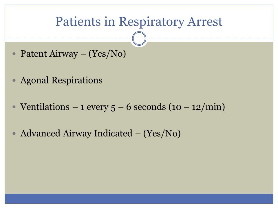 Patients in Respiratory Arrest