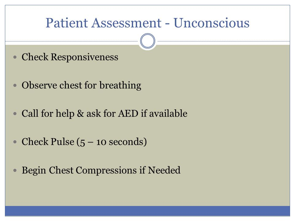 Patient Assessment - Unconscious