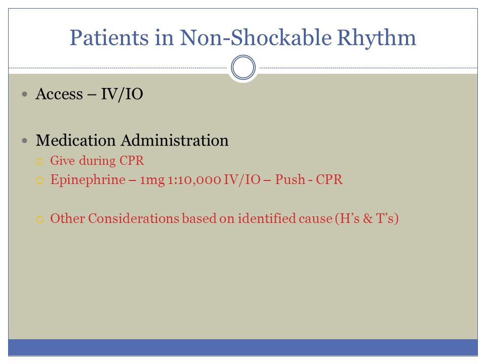 Patients in Non-Shockable Rhythm