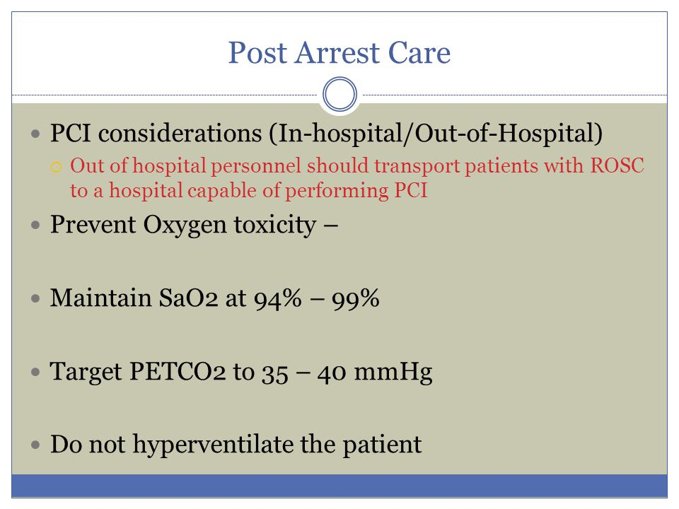 Post Arrest Care PCI considerations (In-hospital/Out-of-Hospital)