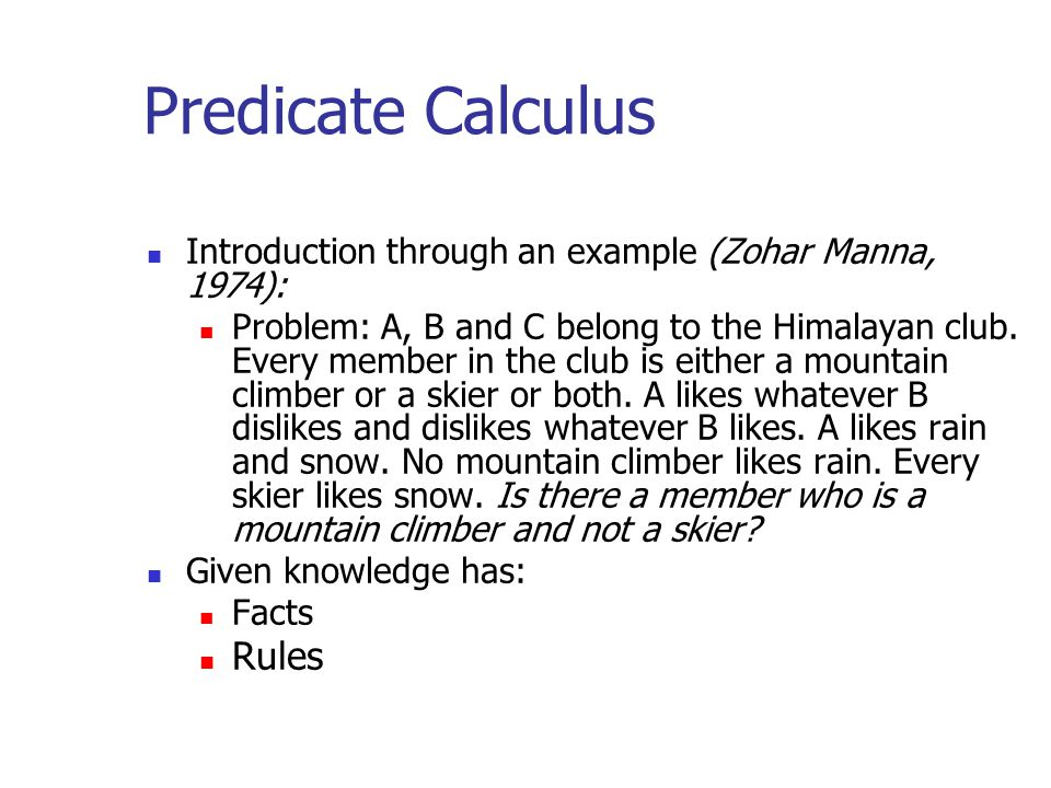 Predicate Calculus Rules