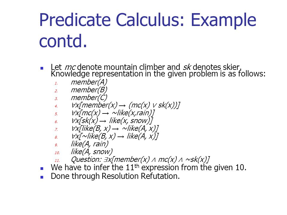 Predicate Calculus: Example contd.