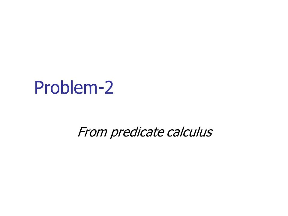 From predicate calculus