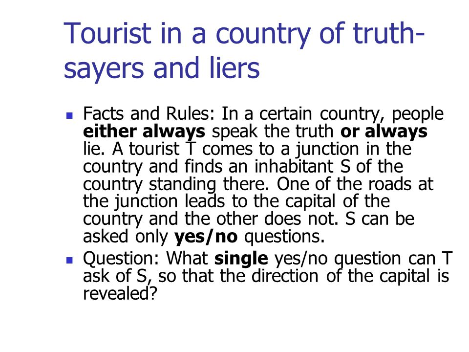 Tourist in a country of truth-sayers and liers