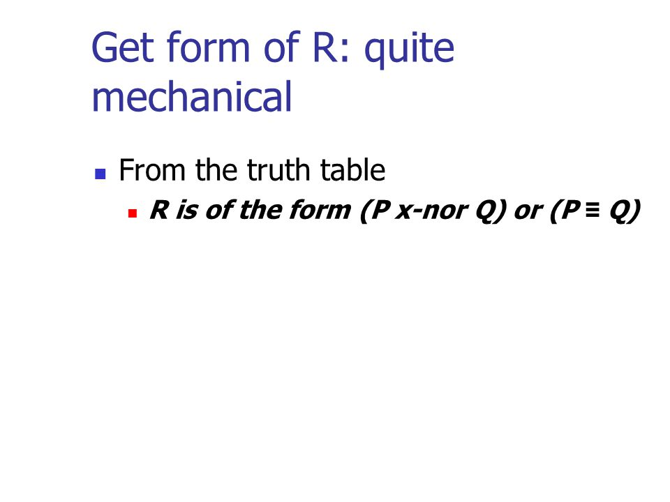 Get form of R: quite mechanical