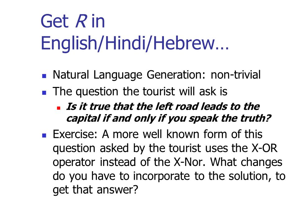 Get R in English/Hindi/Hebrew…