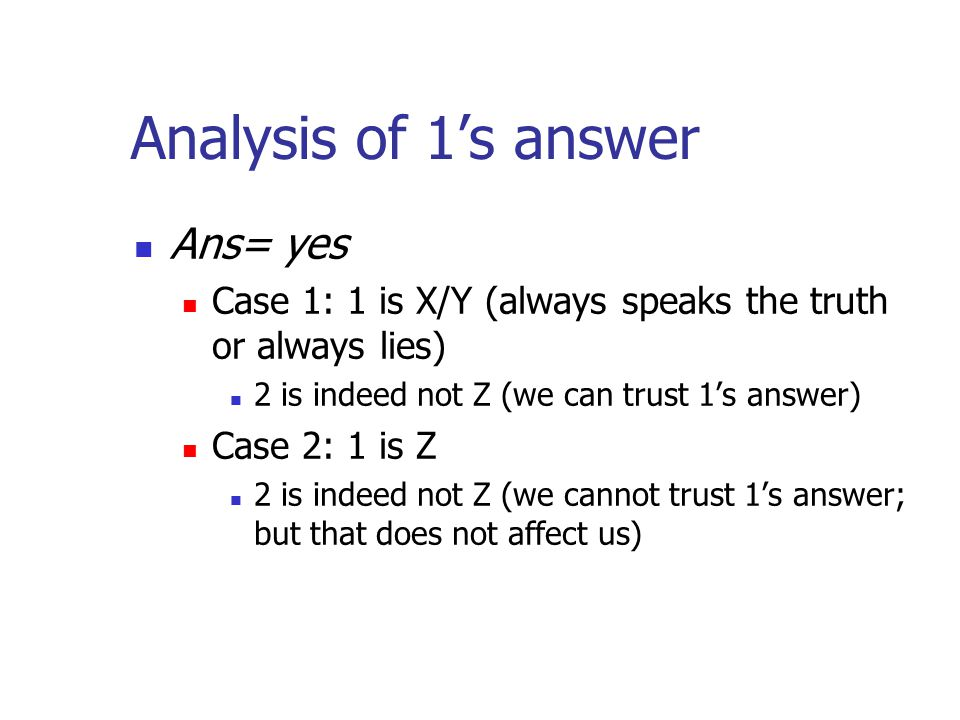Analysis of 1's answer Ans= yes