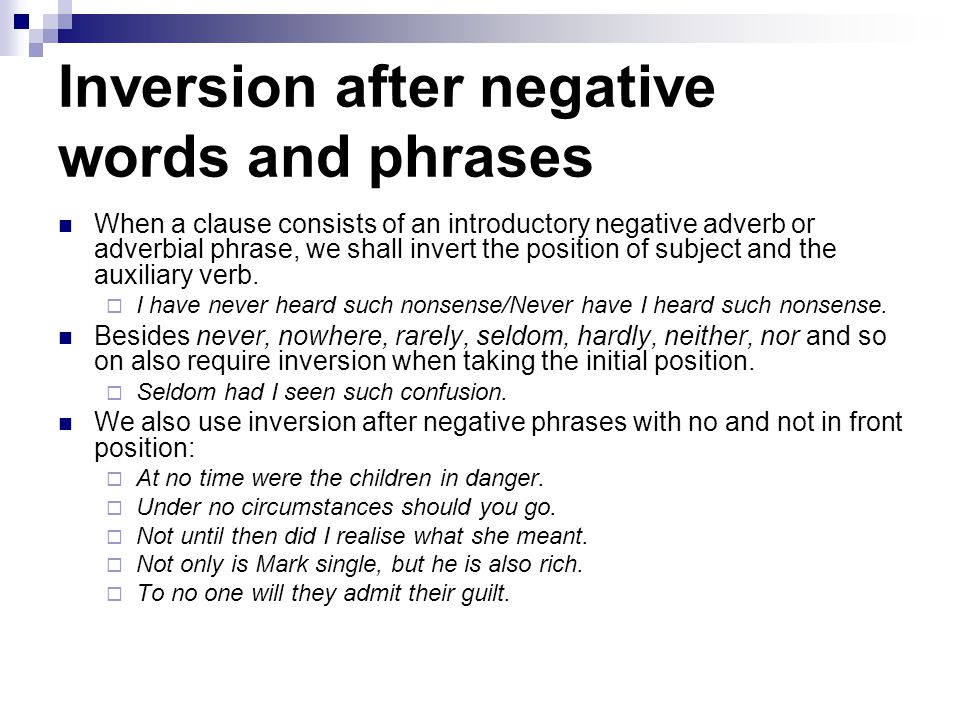 Inversion after negative words and phrases