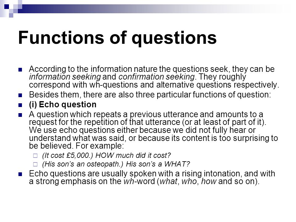 Functions of questions