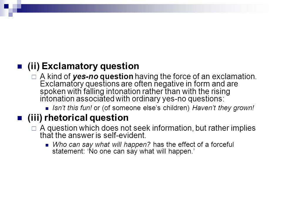 (ii) Exclamatory question