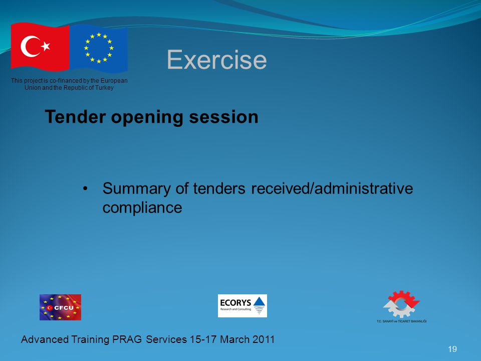 Exercise Tender opening session