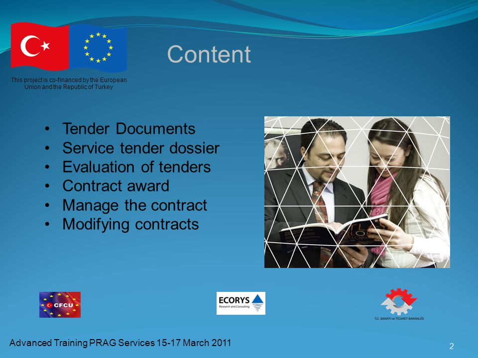 Content Tender Documents Service tender dossier Evaluation of tenders