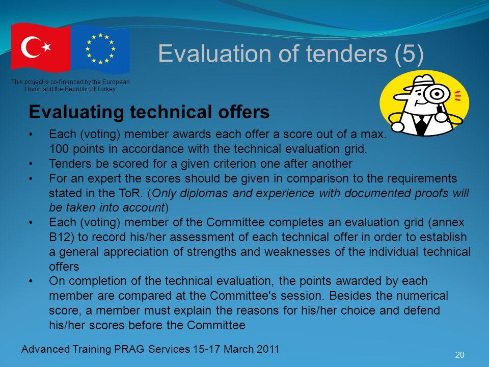 Evaluation of tenders (5)
