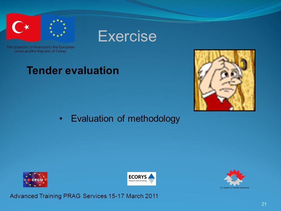 Exercise Tender evaluation Evaluation of methodology