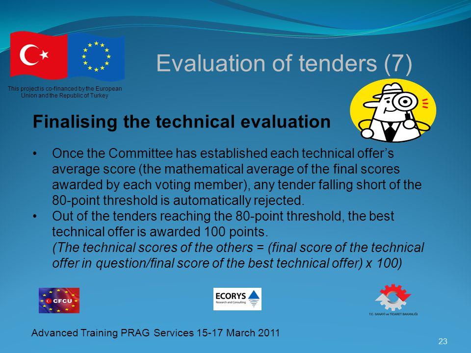 Evaluation of tenders (7)