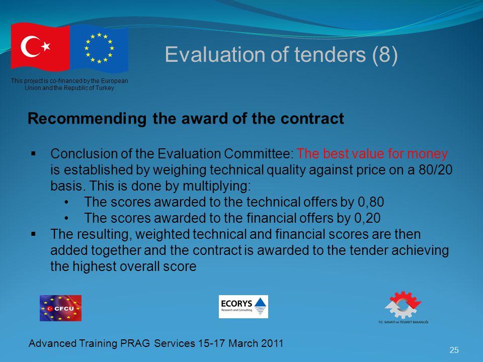 Evaluation of tenders (8)