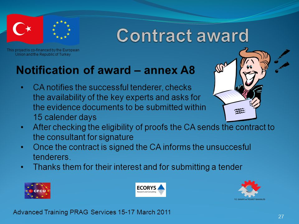 Contract award Notification of award – annex A8