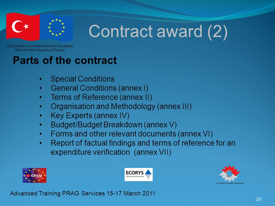 Contract award (2) Parts of the contract Special Conditions