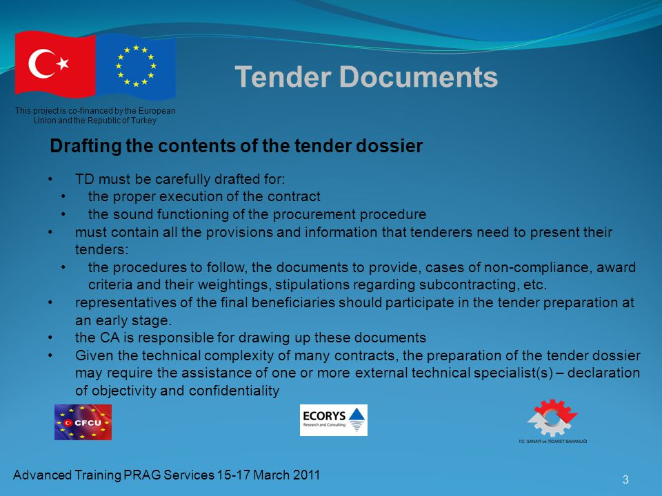 Tender Documents Drafting the contents of the tender dossier