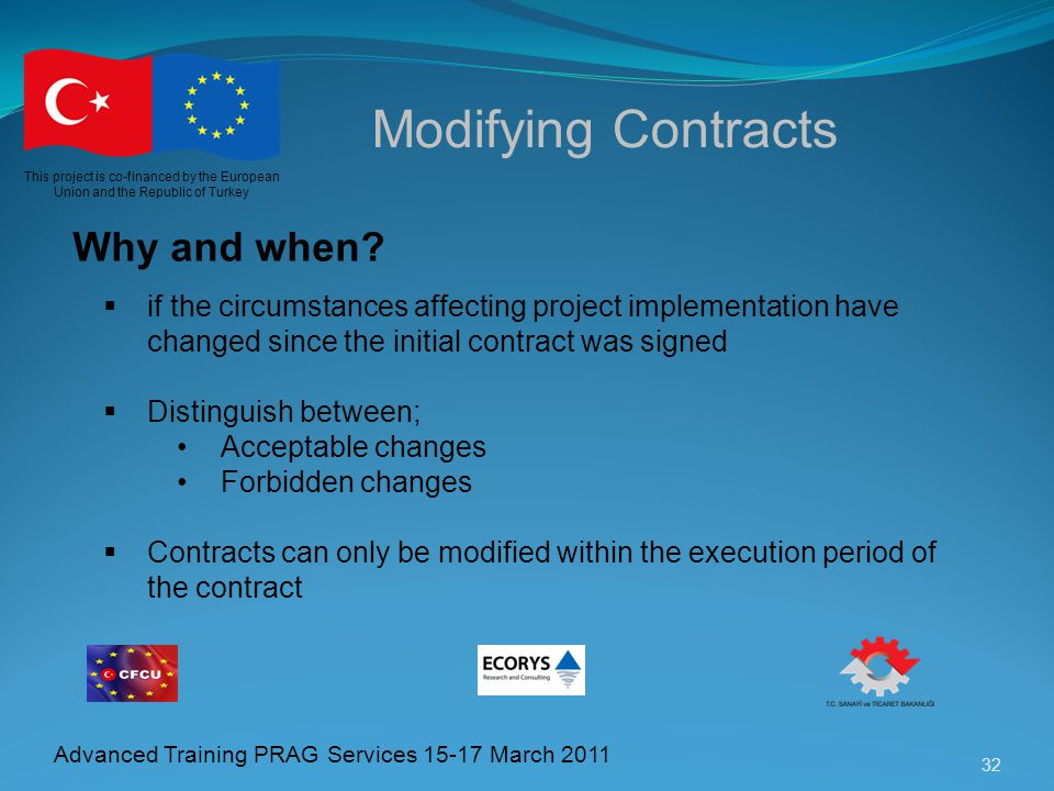 Modifying Contracts Why and when