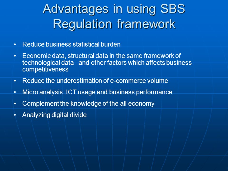 Advantages in using SBS Regulation framework