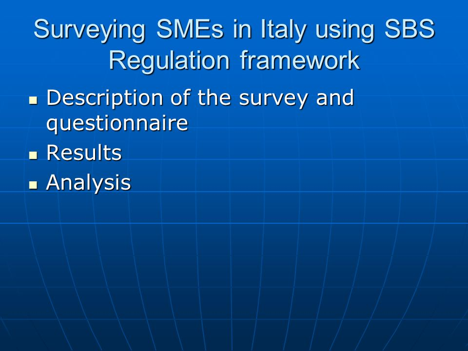 Surveying SMEs in Italy using SBS Regulation framework