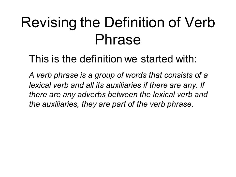 Revising the Definition of Verb Phrase