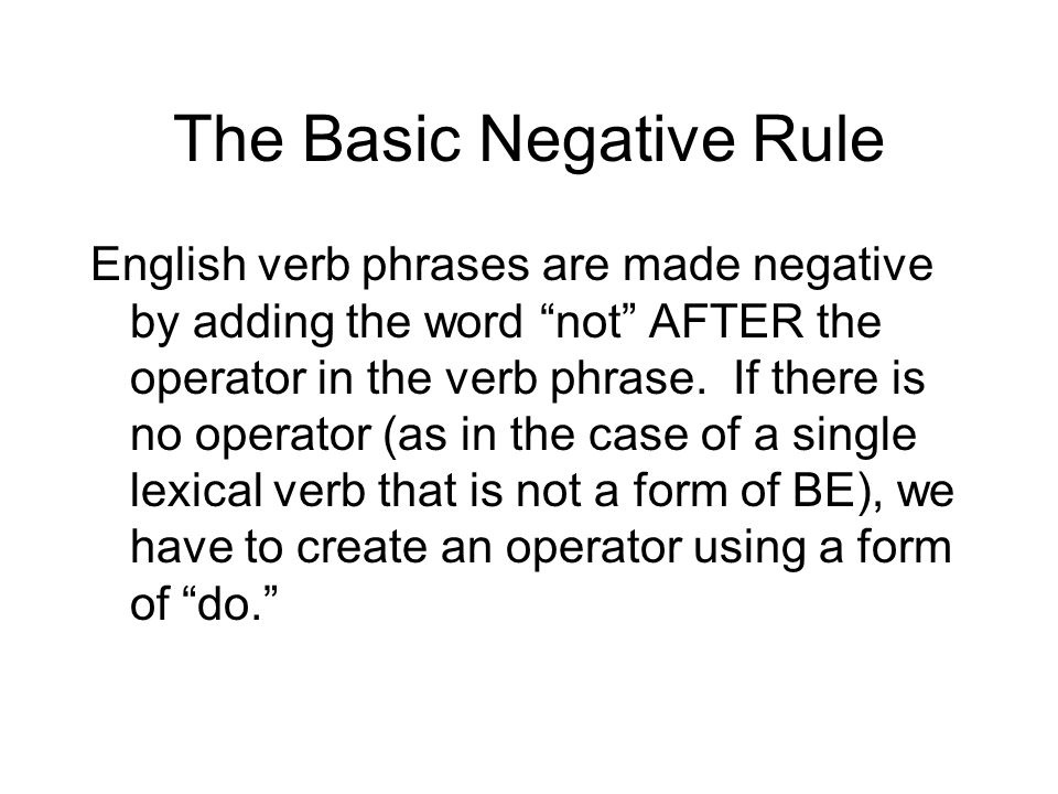 The Basic Negative Rule