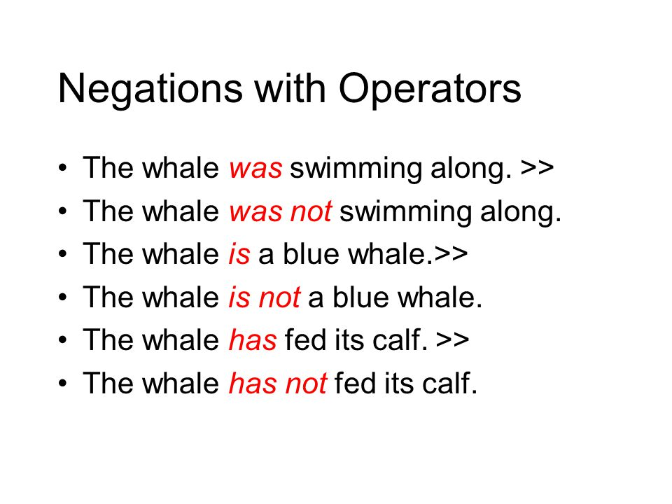 Negations with Operators