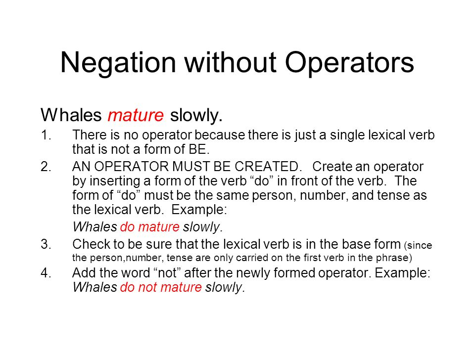 Negation without Operators