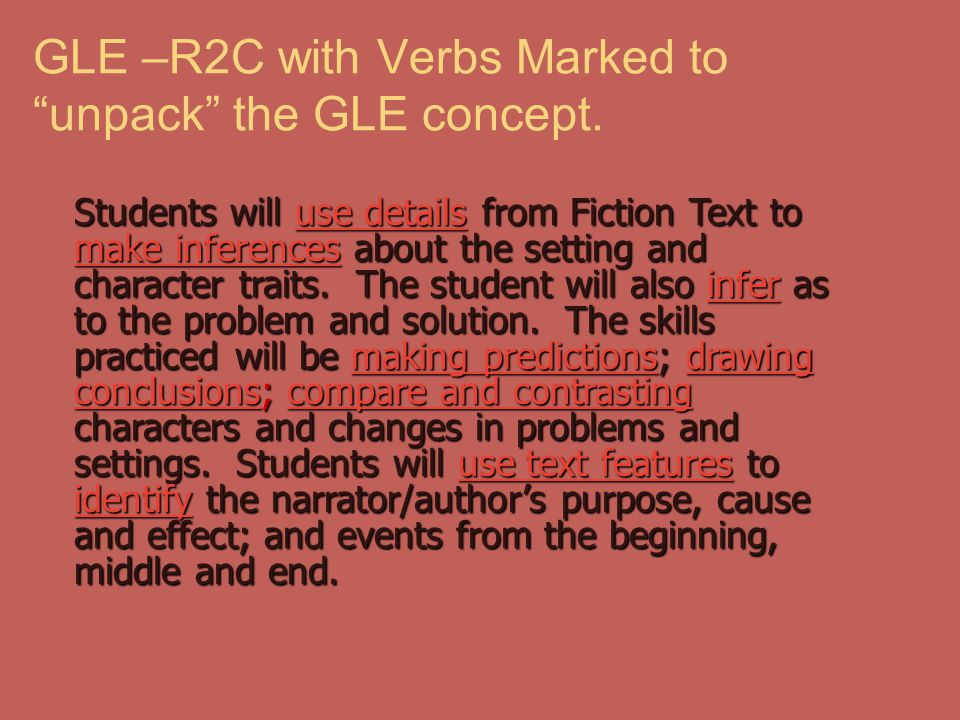 GLE –R2C with Verbs Marked to unpack the GLE concept.