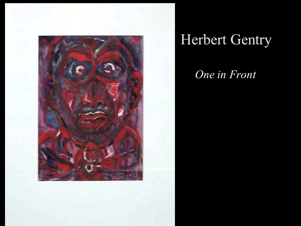 Herbert Gentry One in Front