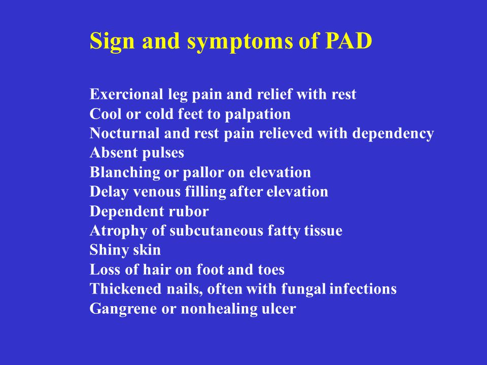 Sign and symptoms of PAD