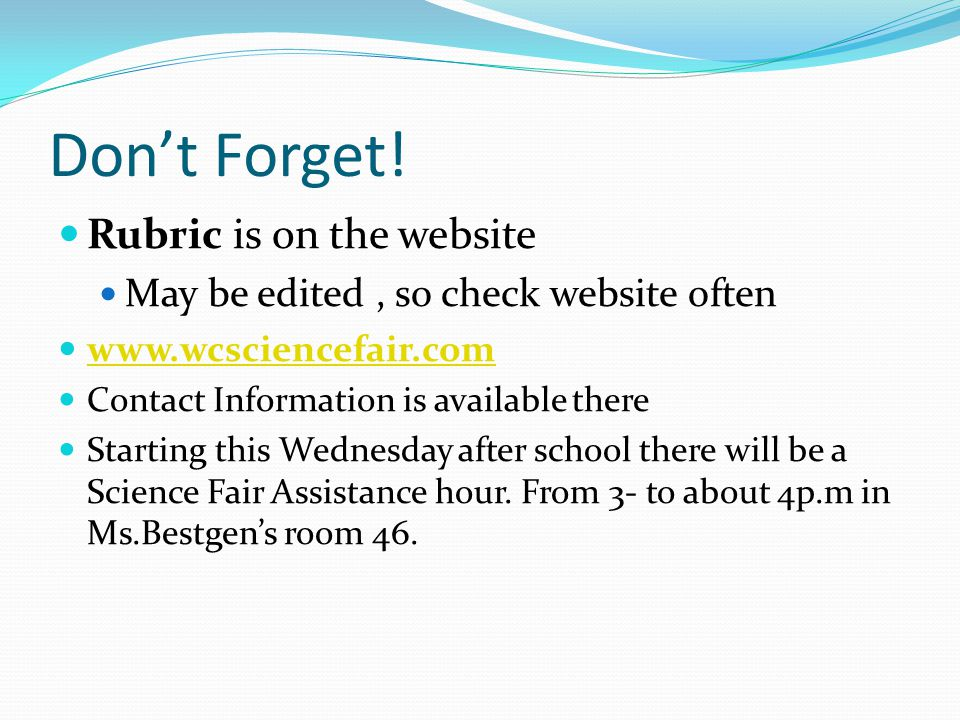 Don't Forget! Rubric is on the website