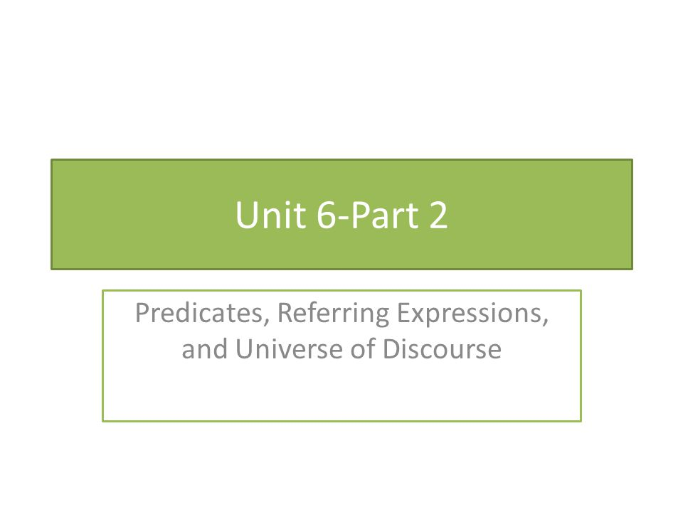 Predicates, Referring Expressions, and Universe of Discourse