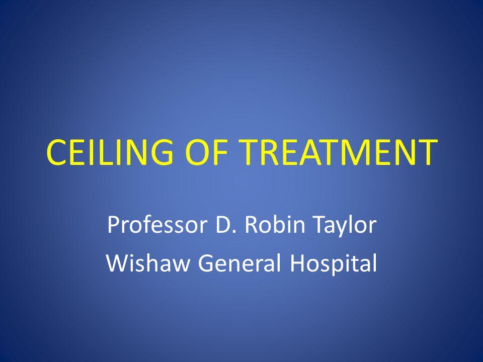 Professor D. Robin Taylor Wishaw General Hospital