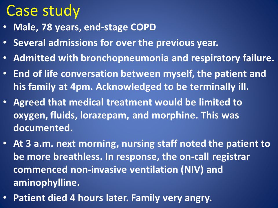 Case study Male, 78 years, end-stage COPD